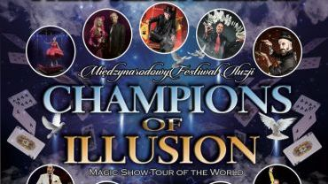 "Magiczny festiwal ""Champions of Illusion"""