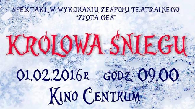 Zobacz Królową Śniegu na scenie kina Centrum! , materiały prasowe