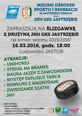 16 marca na lodowisku Jastor odbędzie się ślizgawka z zawodnikami Jastrzębskiego Klubu Hokejowego